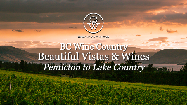 Beautiful Vistas & Wines Part 2