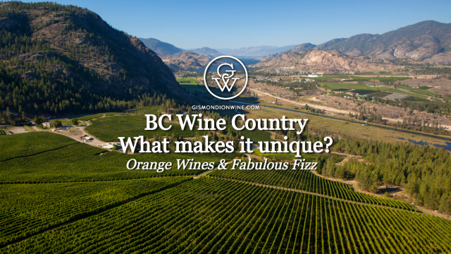 BC's Unique Wine Country Part 2