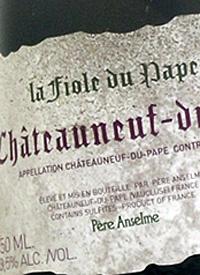 Père Anselme La Fiole du Pape Châteauneuf-du-Pape