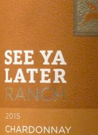 See Ya Later Ranch Chardonnaytext