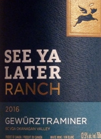 See Ya Later Ranch Gewurztraminer