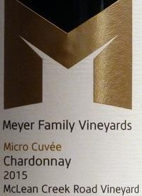 Meyer Family Vineyards Chardonnay Micro Cuvée McLean Creek Road Vineyard