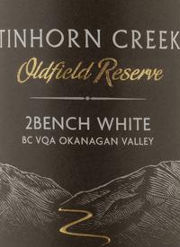 Tinhorn Creek 2Bench White Oldfield Reservetext