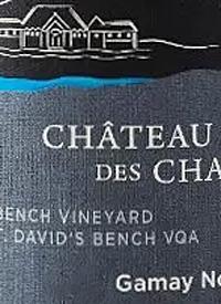 Château des Charmes Gamay Noir Droit St. David's Bench Vineyardtext