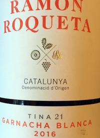 Ramon Roqueta Garnacha Blanca Tina 21