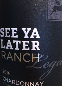 See Ya Later Ranch Legacy Chardonnaytext