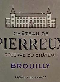 Château de Pierreux Brouilly Reserve de Chateautext