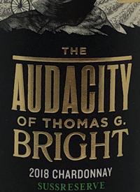The Audacity of Thomas G Bright Sussreserve Chardonnaytext