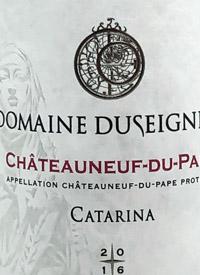 Domaine Duseigneur Chateauneuf-du-Pape Catarinatext