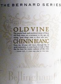Bellingham The Bernard Series Old Vine Chenin Blanctext