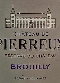 Château de Pierreux Brouilly Réserve de Chateautext