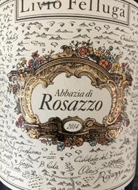 Livio Felluga Abbazia di Rosazzotext