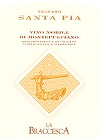 La Braccesca Santa Pia Vino Nobile di Montepulciano Riservatext