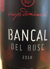 Vinyes Domènech Bancal del Bosc Tintotext