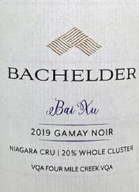 Bachelder Bai Xu Gamay Noir Niagara Cru 20% Whole Clustertext