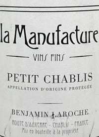 Benjamin Laroche La Manufacture Petit Chablistext