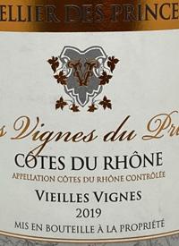 Cellier des Princes Vielles Vignes Cotes du Rhonetext