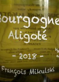 François Mikulski Bourgogne Aligotétext